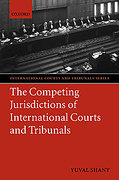 Cover of The Competing Jurisdictions of International Courts and Tribunals