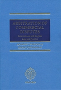 Cover of Arbitration of Commercial Disputes: International and English Law and Practice