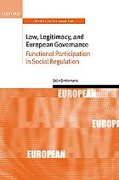 Cover of Law, Legitimacy, and European Governance: Functional Participation in Social Regulation