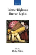 Cover of Labour Rights as Human Rights