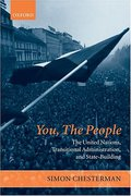 Cover of You, The People: The United Nations, Transitional Administration and State-Building