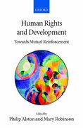 Cover of Human Rights and Development: Towards Mutual Reinforcement