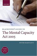Cover of Blackstone's Guide to the Mental Capacity Act 2005