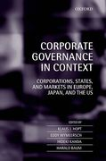 Cover of Corporate Governance in Context: Corporations, States, and Markets in Europe, Japan, and the U.S.