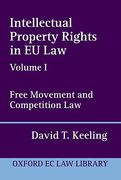 Cover of Intellectual Property Rights in EU Law: Vol 1