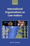 Cover of International Organizations as Law-Makers