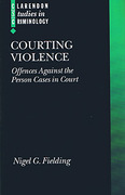 Cover of Courting Violence: Offences Against the Person Cases in Court