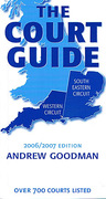 Cover of The Court Guide to the South Eastern and Western Circuits 2006/2007