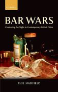 Cover of Bar Wars: Contesting the Night in Contemporary British Cities