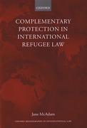 Cover of Complementary Protection in International Refugee Law