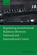 Cover of Regulating Jurisdictional Relations Between National and International Courts