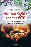 Cover of Human Rights and the WTO: The Case of Patents and Access to Medicines