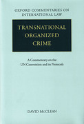 Cover of Transnational Organized Crime: A Commentary on the United Nations Convention and its Protocols