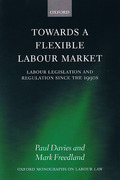 Cover of Towards a Flexible Labour Market: Labour Legislation and Regulation since the 1990s