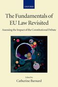 Cover of The Fundamentals of EU Law Revisted: Assessing the Impact of the Constitutional Debate