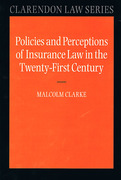 Cover of Policies and Perceptions of Insurance Law in the Twenty First Century
