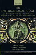 Cover of The International Judge : An Introduction to the Men and Women Who Decide the World's Cases