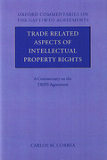 Cover of Trade Related Aspects of Intellectual Property Rights: A Commentary on the TRIPS Agreement