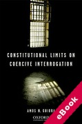 Cover of Constitutional Limits on Coercive Interrogation  (eBook)