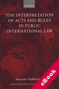 Cover of Interpretation of Acts and Rules in Public International Law (eBook)
