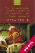 Cover of The Fair and Equitable Treatment Standard in International Foreign Investment Law (eBook)