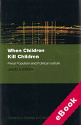 Cover of When Children Kill Children: Penal Populism and Political Culture (eBook)