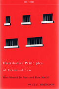 Cover of Distributive Principles of Criminal Law: Who Should be Punished How Much?