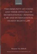 Cover of The Immunities of States and their Officials in International Criminal Law and International Human Rights Law