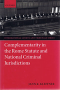 Cover of Complementarity in the Rome Statute and National Criminal Jurisdictions