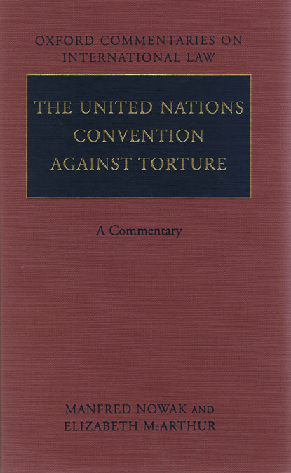 The United Nations Convention Against Torture A Commentary