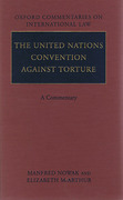 Cover of The United Nations Convention Against Torture: A Commentary