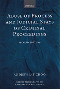 Cover of Abuse of Process and Judicial Stays of Criminal Proceedings
