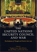 Cover of The United Nations Security Council and War: The Evolution of Thought and Practice since 1945
