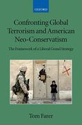 Cover of Confronting Global Terrorism and American Neo-Conservatism: The Framework of a Liberal Grand Strategy