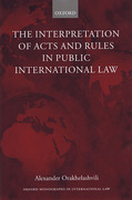 Cover of Interpretation of Acts and Rules in Public International Law