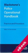 Cover of Blackstone's Police Operational Handbook: Practice and Procedure (eBook)