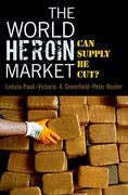 Cover of World Heroin Market: Can Supply Be Cut?
