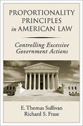 Cover of Proportionality Principles in American Law: Controlling Excessive Government Actions