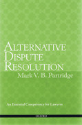 Cover of Alternative Dispute Resolution: An Essential Competency for Lawyers