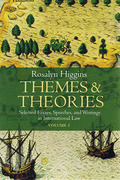 Cover of Theories and Themes: Selected Essays, Speeches and Writings in International Law: Set