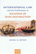 Cover of International Law and the Proliferation of Weapons of Mass Destruction