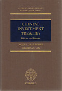 Cover of Chinese Investment Treaties: Policies and Practice