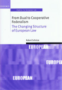 Cover of From Dual to Cooperative Federalism: Changing Structure of European Law