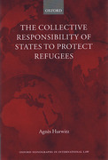 Cover of The Collective Responsibility of States to Protect Refugees