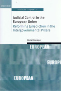 Cover of Judicial Control in the European Union: Reforming Jurisdiction in the Intergovernmental Pillars
