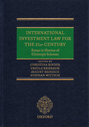 Cover of International Investment Law for the 21st Century: Essays in Honour of Christoph Schreuer