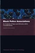 Cover of Black Police Asscociations: Analysis of Race and Ethnicity within Constabularies