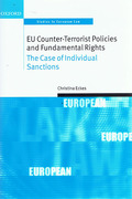 Cover of EU Counter-Terrorist Policies and Fundamental Rights: The Case of Individual Sanctions