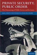 Cover of Private Security, Public Order: The Outsourcing of Public Services and Its Limits