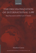 Cover of Decolonization of International Law: State Succession and the Law of Treaties